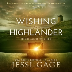 Wishing for a Highlander - Audio